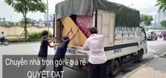Dịch vụ chuyển nhà trọn gói Quyết Đạt tại phố Nguyên Xá 2019